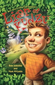 Liar of Kudzu ebook by Bob Schooley,Mark McCorkle