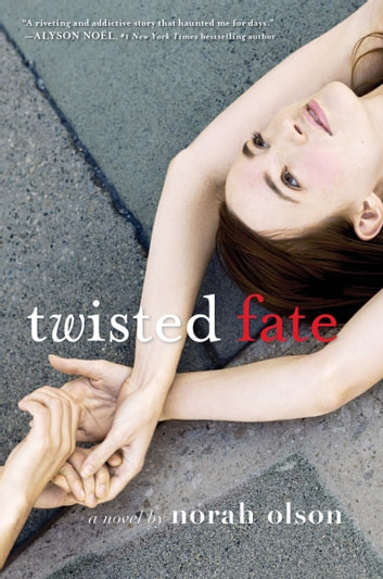 Twisted Fate ebook by Norah Olson
