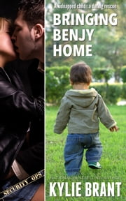 Bringing Benjy Home ebook by Kylie Brant
