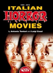 Italian Horror Movies ebook by Luigi Cozzi and Antonio Tentori