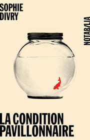 La condition pavillonnaire ebook by Sophie Divry