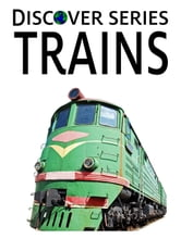 Trains ebook by Xist Publishing Publishing