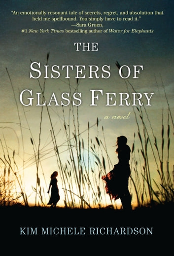 The Sisters of Glass Ferry ebook by Kim Michele Richardson