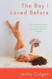 The Boy I Loved Before ebook by Jenny Colgan