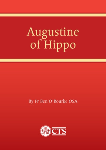 Augustine of Hippo ebook by Ben O'Rourke