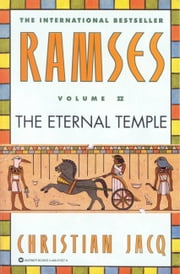 Ramses: The Eternal Temple - Volume II ebook by Christian Jacq