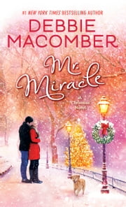 Mr. Miracle - A Christmas Novel ebook by
