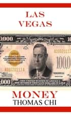 Las Vegas Money ebook by Thomas Chi