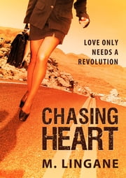 Chasing Heart ebook by M Lingane