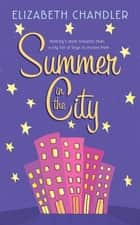 Summer in the City ebook by Elizabeth Chandler