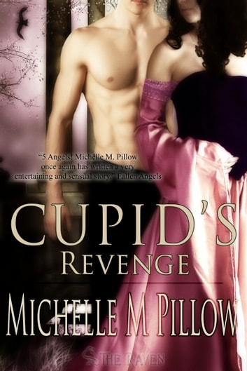 Cupid's Revenge ebook by Michelle M. Pillow
