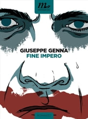 Fine Impero ebook by Giuseppe Genna