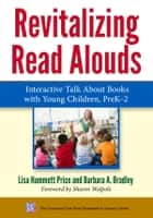 Revitalizing Read Alouds ebook by Lisa Hammett Price,Barbara A. Bradley