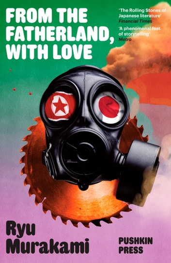 From the Fatherland, with Love ebook by Ryu Murakami