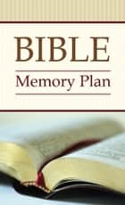 Bible Memory Plan - 52 Verses You Should --and CAN--Know ebook by