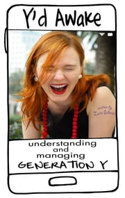 Yd Awake: Understanding and Managing Generation Y ebook by Zuza Scherer