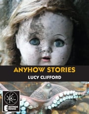 Anyhow Stories ebook by Lucy Clifford
