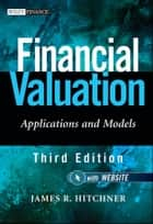 Financial Valuation ebook by James R. Hitchner