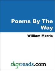 Poems By The Way ebook by Morris, William