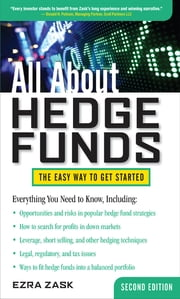 All About Hedge Funds, Fully Revised Second Edition ebook by Ezra Zask