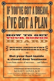 If You've Got a Dream, I've Got a Plan ebook by Kelley Lovelace,Brad Paisley