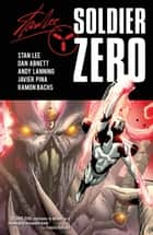 Stan Lee's Soldier Zero Vol. 3 ebook by Stan Lee