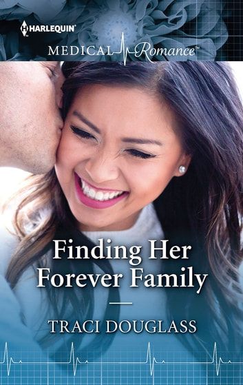 Finding Her Forever Family ebook by Traci Douglass