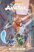 Avatar: The Last Airbender-Imbalance Part One ebook by