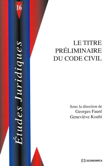 Le titre préliminaire du Code civil ebook by Georges fauré