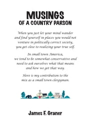 Musings of a Country Parson ebook by James F. Graner