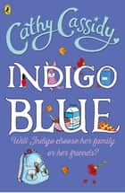 Indigo Blue ebook by