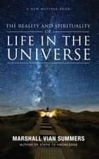 Life in the Universe ebook by Marshall Vian Summers