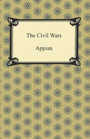 The Civil Wars ebook by Appian