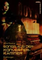SONGS AUS DER KONVERTER-KAMMER - Science Fiction-Erzählungen ebook by Horst Pukallus
