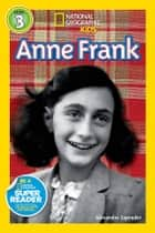 National Geographic Readers: Anne Frank ebook by Alexandra Zapruder
