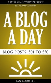 A Blog a Day ebook by Ian Rodwell