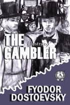 The Gambler ebook by Charles Hogarth, Fyodor Dostoevsky