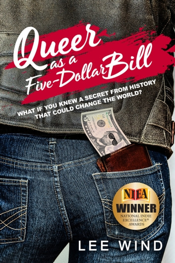 Queer as a Five-Dollar Bill ebook by Lee Wind