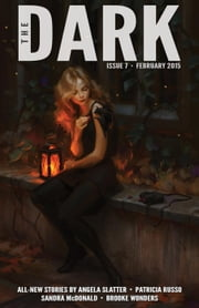 The Dark Issue 7 - The Dark, #7 ebook by Jack Fisher,Sean Wallace