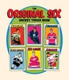 The Original Six Hockey Trivia Book ebook by Mike Leonetti