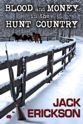 Blood and Money ebook by Jack Erickson