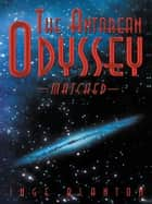The Antarean Odyssey - Matched ebook by Inge Blanton