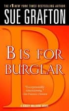 """B"" is for Burglar ebook by Sue Grafton"