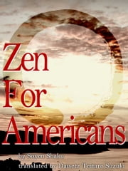 Zen For Americans ebook by Soyen Shaku,Daisetz Teitaro Suzuki