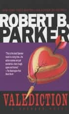 Valediction ebook by Robert B. Parker