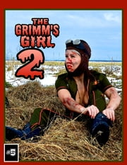 The Grimm's Girl 2: Future Past - Book 5 of 8 ebook by Ryan J. James