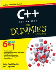 C++ All-in-One For Dummies ebook by John Paul Mueller,Jeff Cogswell