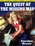 The Quest of the Missing Map - Nancy Drew #19 ebook by Carolyn Keene