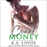 Cruel Money audiobook by K.A. Linde