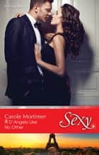 A D'angelo Like No Other 電子書 by Carole Mortimer